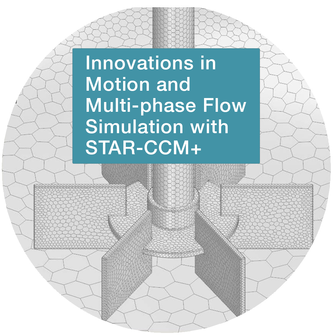 Innovations in Motion and Multi-phase Flow Simulation with STAR-CCM+